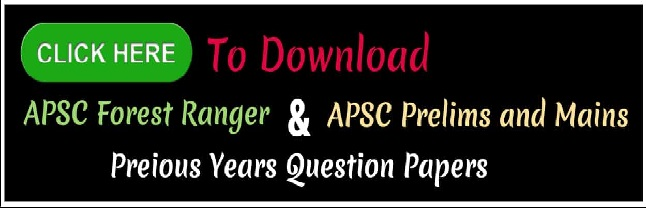Assam Career, Job in Assam, Assam Job Alerts, Assam Job Alert, APSC Prelims Previous Question Papers