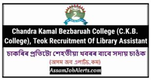 Chandra Kamal Bezbaruah College (C.K.B. College), Teok Recruitment Of Library Assistant