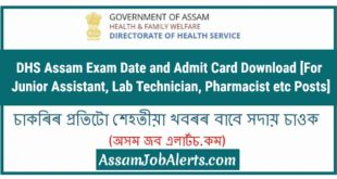 DHS Assam Junior Assistant Admit Card Download 2018 at www.dhs.assam.gov.in