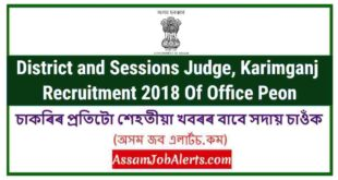 District and Sessions Judge, Karimganj Recruitment 2018 Of Office Peon