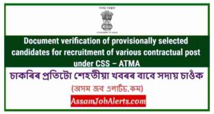 Document verification of provisionally selected candidates for recruitment of various contractual post under CSS – ATMA