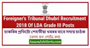 Foreigner's Tribunal Dhubri Recruitment 2018 Of LDA Grade III Posts