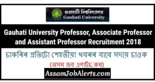 Gauhati University Professor, Associate Professor and Assistant Professor Recruitment 2018