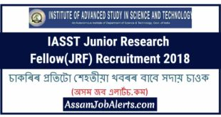 IASST Junior Research Fellow(JRF) Recruitment 2018