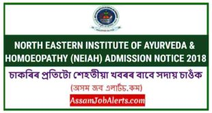 NORTH EASTERN INSTITUTE OF AYURVEDA & HOMOEOPATHY (NEIAH) ADMISSION NOTICE 2018