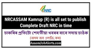 NRCASSAM Kamrup (R) is all set to publish Complete Draft NRC in time
