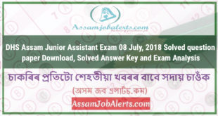 DHS Assam Junior Assistant Exam 08 July, 2018 Solved question paper Download, Solved Answer Key and Exam Analysis
