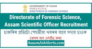 Directorate of Forensic Science, Assam Scientific Officer Recruitment