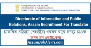 Directorate of Information and Public Relations, Assam Recruitment For Translator