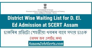 District Wise Waiting List for D. El. Ed Admission at SCERT Assam