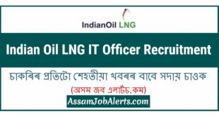 Indian Oil LNG IT Officer Recruitment