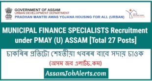 MUNICIPAL FINANCE SPECIALISTS Recruitment under PMAY (U) ASSAM