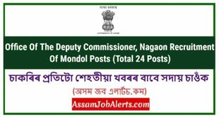 Office Of The Deputy Commissioner, Nagaon Recruitment Of Mondol Posts (Total 24 Posts)