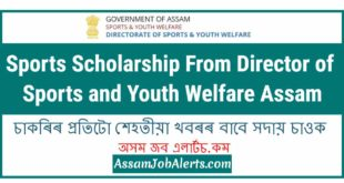 Sports Scholarship From Director of Sports and Youth Welfare Assam
