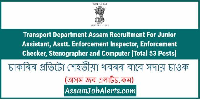 transport department assam recruitment for junior assistant inspector rh assamjobalerts com