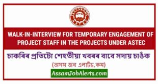 WALK-IN-INTERVIEW FOR TEMPORARY ENGAGEMENT OF PROJECT STAFF IN THE PROJECTS UNDER ASTEC