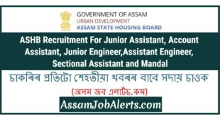 ASHB Recruitment For Junior Assistant, Account Assistant, Junior Engineer,Assistant Engineer, Sectional Assistant and Mandal