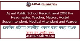 Ajmal Public School Recruitment 2018 For Headmaster, Teacher, Matron, Hostel Superintendent, Medical Attendant and Warden