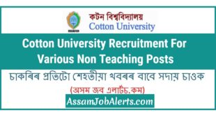 Cotton University Recruitment For Various Non Teaching Posts