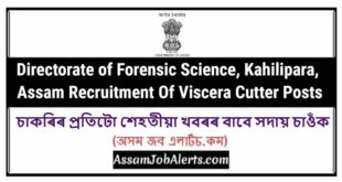 Directorate of Forensic Science, Kahilipara, Assam Recruitment Of Viscera Cutter Posts