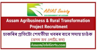 Assam Agribusiness & Rural Transformation Project Recruitment
