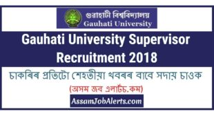 Gauhati University Supervisor Recruitment 2018