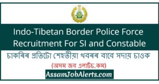 Indo-Tibetan Border Police Force Recruitment For SI and Constable