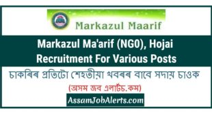 Markazul Ma'arif (NG0), Hojai Recruitment For Various Posts