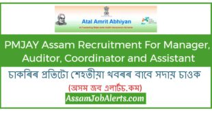 PMJAY Assam Recruitment For Manager, Auditor, Coordinator and Assistant