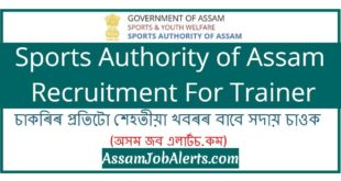 Sports Authority of Assam Recruitment For Trainer