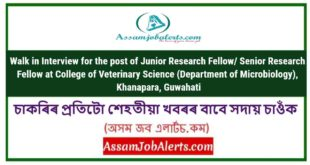 Walk in Interview for the post of Junior Research Fellow/ Senior Research Fellow at College of Veterinary Science (Department of Microbiology), Khanapara, Guwahati
