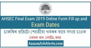 AHSEC Final Exam 2019 Online Form Fill upand Exam Date