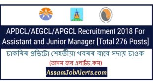 APDCL/AEGCL/APGCL Recruitment 2018 For Assistant and Junior Manager