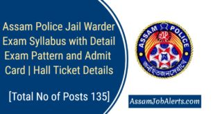 Assam Police Admit Card Download 2018-19 For Jail Warder and Exam Syllabus Hall Ticket