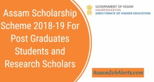 Assam Scholarship Scheme 2018-19 For Post Graduates Students