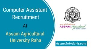 Computer Assistant Recruitment at Assam Agricultural University Raha