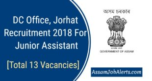 DC Office, Jorhat Recruitment 2018 For Junior Assistant