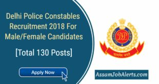 Delhi Police Constables Recruitment 2018 For Male and Female Candidates