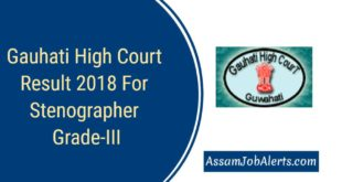 Gauhati High Court Result 2018 - Stenographer grade-III