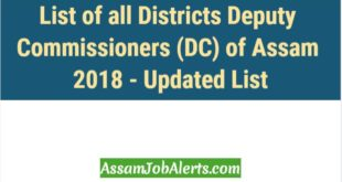 List of all Districts Deputy Commissioners (DC) of Assam 2018