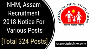 NHM, Assam Recruitment 2018 Notice For Various Posts