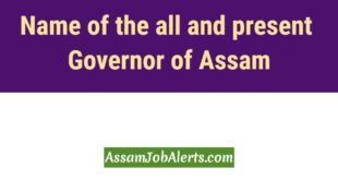 Name of the all and present Governor of Assam