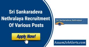 Sri Sankaradeva NethralayaRecruitment Of Various Posts