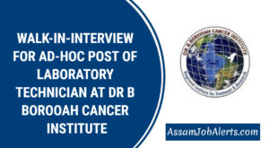 WALK-IN-INTERVIEW FOR AD-HOC POST OF LABORATORY TECHNICIAN AT DR B BOROOAH CANCER INSTITUTE