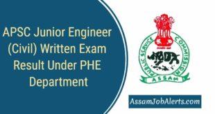 APSC Junior Engineer (Civil) Written Exam Result Under PHE Department