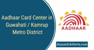 Aadhaar Card Center in Guwahati Kamrup Metro District