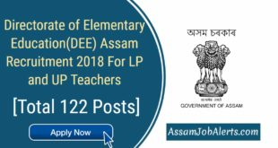 Directorate of Elementary Education(DEE) Assam Recruitment 2018