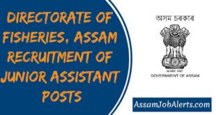 Directorate of Fisheries, Assam Recruitment Of Junior Assistant Posts