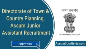 Directorate of Town & Country Planning, Assam Junior Assistant Recruitment