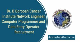 Dr. B Borooah Cancer Institute Network Engineer, Computer Programmer and Data Entry Operator Recruitment